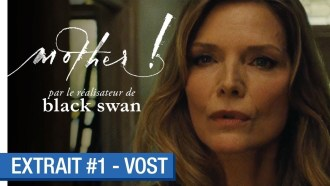 mother! Extrait VF